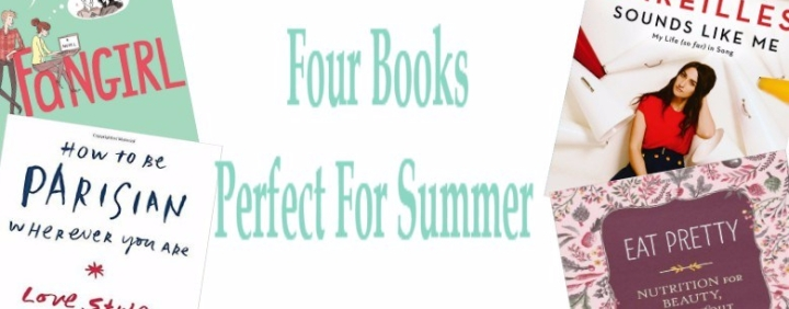 Four Perfect Books for Summer